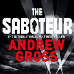 The Saboteur by Andrew Gross – Book Review