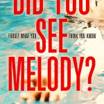 Did You See Melody? by Sophie Hannah – Book Review