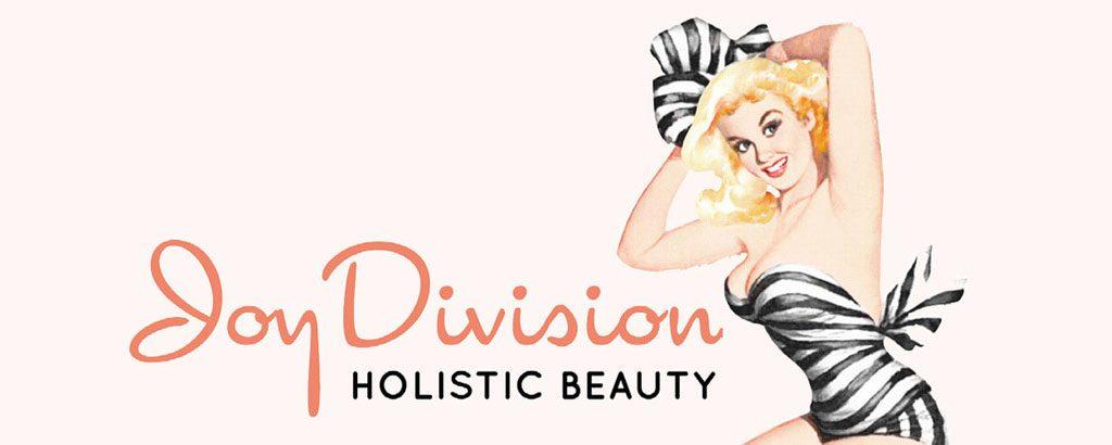 joy division holistic beauty