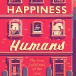 Happiness for Humans by P. Z. Reizin – Book Review