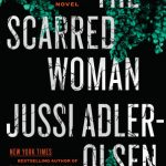 The Scarred Woman by Jussi Adler-Olsen – Book Review