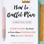 How to Bullet Plan by Rachel Wilkerson Miller – Book Review