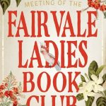 The Inaugural Meeting of the Fairvale Ladies Book Club by Sophie Green – Book Review