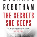 The Secrets She Keeps by Michael Robotham – Book Review