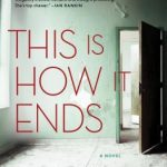 This is How it Ends by Eva Dolan – Book Review