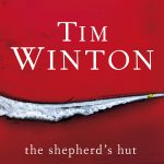 The Shepherd's Hut by Tim Winton – Book Review