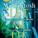 Let Me Lie by Clare Mackintosh – Book Review