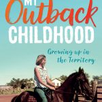My Outback Childhood by Toni Tapp Coutts – Book Review