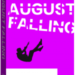 August Falling by Les Zig – Book Review