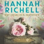 The Peacock Summer by Hannah Richell – Book Review