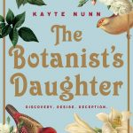 The Botanist's Daughter by Kayte Nunn – Book Review