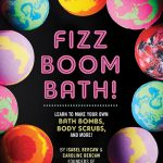 Fizz Boom Bath by Isabel Bercaw and Caroline Bercaw – Book Review