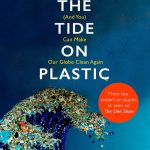 Turning the Tide on Plastic by Lucy Siegle – Book Review