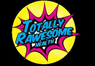 totally rawsome